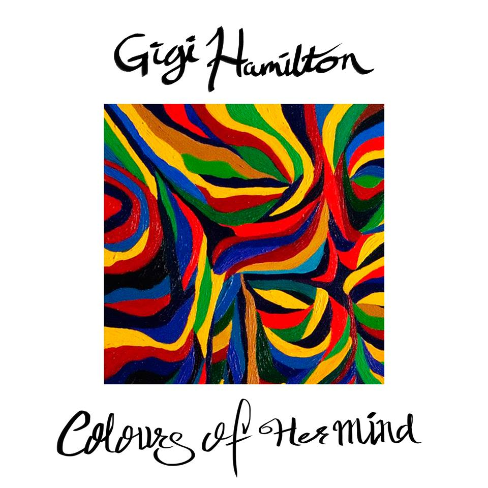 Gigi Hamiltons nya album - Colours of her mind (2016)